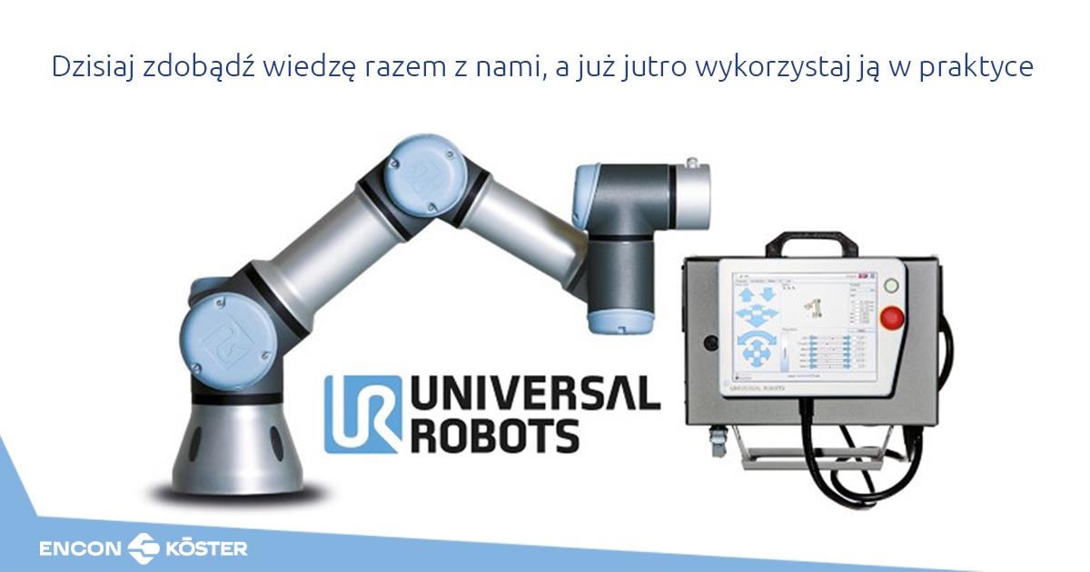 Szkolenia z cobotów Universal Robots - Encon-Koester